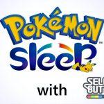 「ポケモンスリープ」のリリースはいつ?睡眠をゲームにするアプリの詳細を先取り